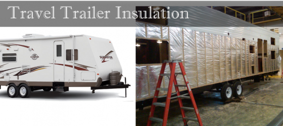 Travel Trailer Insulation
